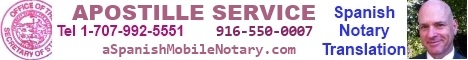Apostille Service, California documents legalization, translation Spanish, notarization, apostille, and Fedex back.