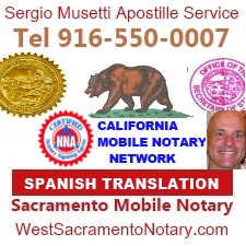 California Apostille Service, Spanish Translation, Sacramento Mobile Notary
