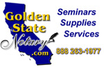 Golden State Notary. Seminars, Supllies, Services, Notary courses, become a loan signing agent.
